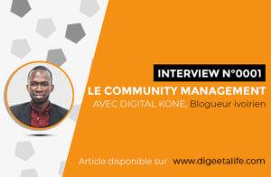 Template Interview digeetalife 3 1 300x196 - Qui est le Community Manager?: entrevue avec Digital Koné