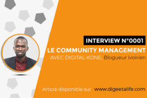 Template Interview digeetalife 3 1 300x200 - Qui est le Community Manager?: entrevue avec Digital Koné