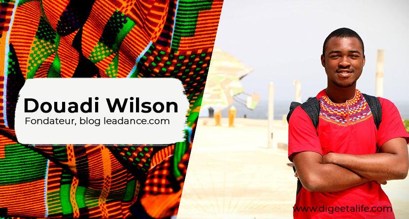 Douadi Wilson - Interview avec Douadi Wilson, fondateur du blog LeadDance.com