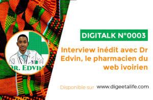Interview Edvin highlith 300x196 - Interview inédit avec docteur Edvin, le pharmacien du web ivoirien