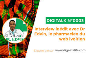 Interview Edvin highlith 300x200 - Interview inédit avec docteur Edvin, le pharmacien du web ivoirien