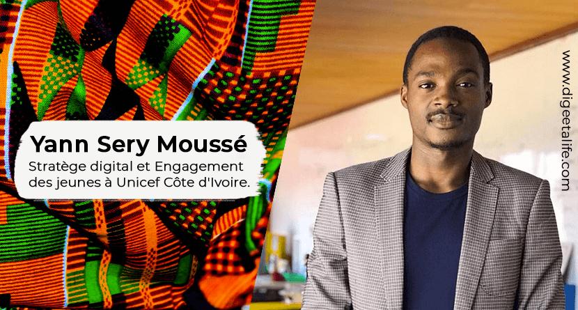 Yan Séry Moussé - Interview avec Yann Moussé, Stratège digital et Engagement des jeunes à Unicef Côte d'Ivoire