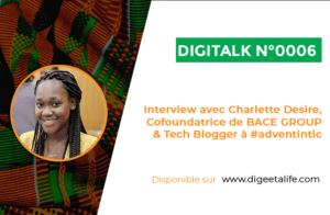 Charlette Desire, Tech blogueuse à adventintic