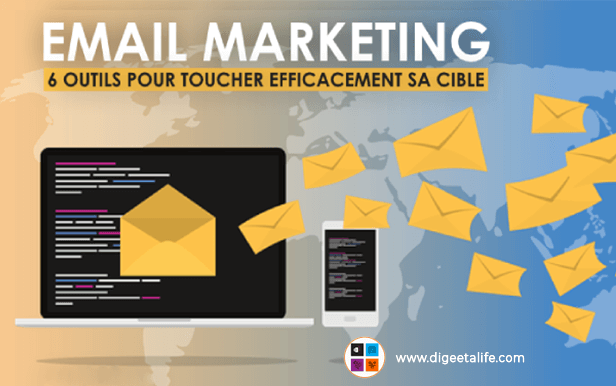 Outils email marketing - Email Marketing: 6 outils pour toucher efficacement sa cible