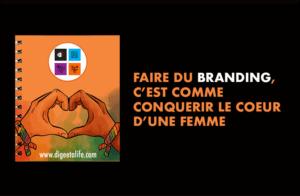 Branding is like a love story 300x196 - Faire du branding, c'est comme conquérir le coeur d'une femme