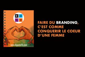 Branding is like a love story 300x200 - Faire du branding, c'est comme conquérir le coeur d'une femme